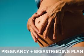 Pregnancy + Breastfeeding